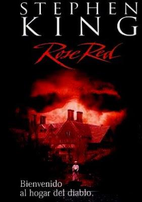 Stephen King´s Rose Red [Miniserie] y El Diario De Ellen Rimbauer [Precuela]