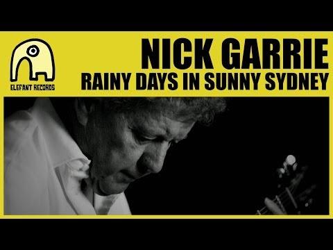 Buenos días: Nick Garrie – Rainy Days In Sunny Sydney