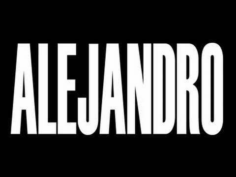 La canción del día: Lady Gaga – Alejandro