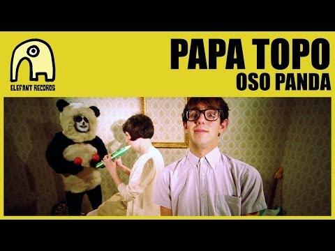 La canción del día: Papa Topo – Oso Panda