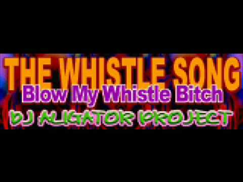 CANCIÓN DEL DÍA: DJ Aligator Project – The Whistle Song (Blow My Whistle Bitch)