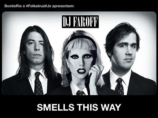 La canción del día: Faroff – Smells This Way [Lady Gaga vs. Nirvana]