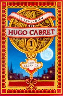 La invención de Hugo Cabret (la novela en la que se basa Hugo, el próximo film de Martin Scorsese)