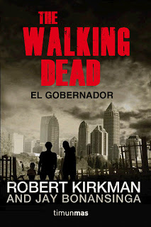 The walking dead: El Gobernador (reseña sin spoilers)