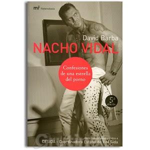 Nacho Vidal: Confesiones de una estrella del porno
