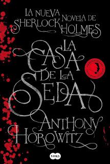La Casa de la Seda: La nueva aventura de Sherlock Holmes