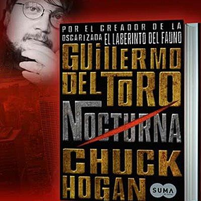 Nocturna de Guillermo del Toro y Chuck Hogan