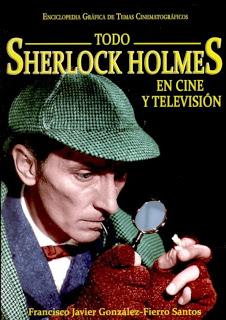 Todo Sherlock Holmes en cine y televisión