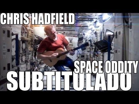 Chris Hadfield – Space Oddity